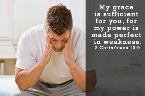 Our weakness allows God to show His grace through us.