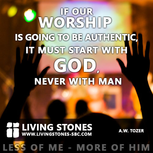 Worship Quotes Interesting What Is Authentic Worship